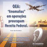 Erros frequentes em procedimentos de empresas habilitadas no OEA preocupam a Receita.
