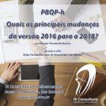 PBQP-h 2018 – Quais as principais mudanças?