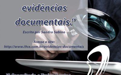 A importância de evidências documentais