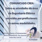 Comunicado CREA: Sobre atividades da área de Engenharia Elétrica exercidas por profissionais de outras modalidades