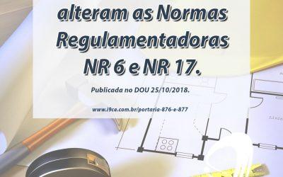 Portarias nº 876 e 877 – Alteram as Normas Regulamentadoras NR 17 e NR 6