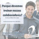 Porque devemos treinar nossos colaboradores?