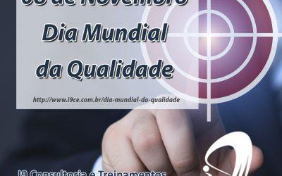 Dia Mundia da Qualidade – 8 de Novembro
