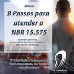 8 Passos para atender a NBR 15.575