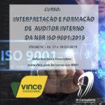 Curso de Interpretação e Formação de Auditor Interno Norma NBR ISO 9001:2015