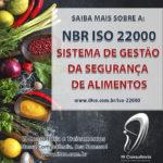 NBR ISO 22000:2005 – Sistema de Gestão da Segurança de Alimentos