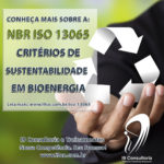 NBR ISO 13065 – Critérios de sustentabilidade em bioenergia