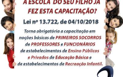 Lei nº 13.722 – Capacitação em noções básicas de primeiros socorros de professores e funcionários