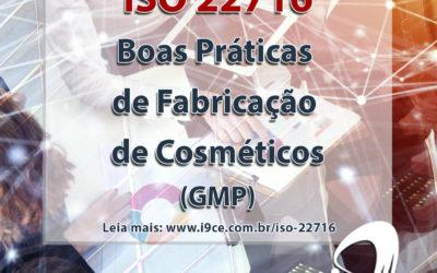 ISO 22716:2007 – Boas Práticas de Fabricação de Cosméticos