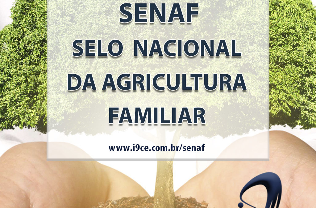 SENAF – Selo Nacional da Agricultura Familiar