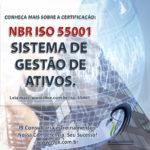 NBR ISO 55001 – Sistema de Gestão de Ativos