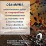 OEA-ANVISA – Portaria Conjunta dá início ao OEA-Integrado da Anvisa