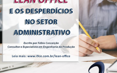 Lean Office e os Desperdícios no Setor Administrativo