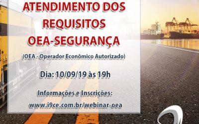 Webinar Gratuito – Atendimento dos Requisitos OEA-Segurança