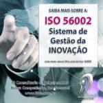 ISO 56002:2019 – Sistema de Gestão da Inovação