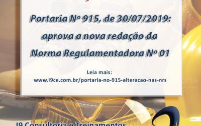 Portaria Nº 915 – 30/07/2019 – Aprova a nova redação da Norma Regulamentadora Nº 01