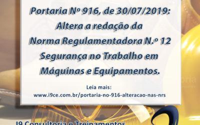Portaria Nº 916 – 30/07/2019 – Altera a redação da Norma Regulamentadora n.º 12