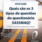 SASSMAQ – Tipos de questões