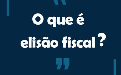 Dúvida – O que é elisão Fiscal?