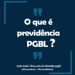 Dúvida: O que é previdência PGBL?
