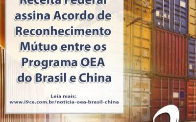 Notícia: Receita Federal assina Acordo de Reconhecimento Mútuo entre os Programa OEA do Brasil e China