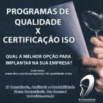 Programas de Qualidade X Certificação ISO