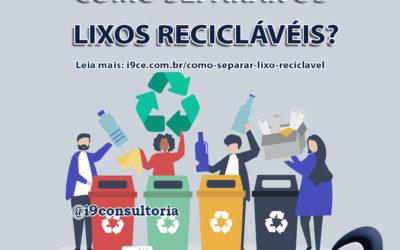 Como separar o lixo reciclável?