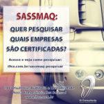 SASSMAQ – Como saber quais empresas são certificadas?