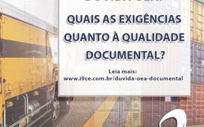 Dúvida OEA: Quais as exigências quanto à qualidade documental?