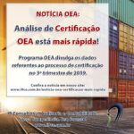 Notícia: Análise de certificação OEA está mais rápida!