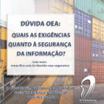 Dúvida OEA: Quais as exigências quanto à segurança da informação?