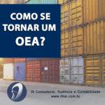 Como se tornar um OEA?