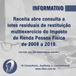 Notícias: Receita abre consulta a lotes residuais do IR de 2008 a 2019