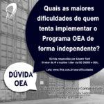 Dúvida OEA: Quais as maiores dificuldades de quem tenta implementar o ProgramaOEAde forma independente?