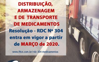 Entra em vigor em Março de 2020 – RDC Nº 304
