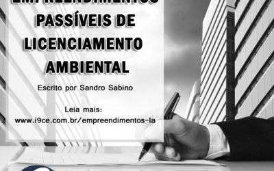 Artigo: Empreendimentos Passíveis de Licenciamento Ambiental