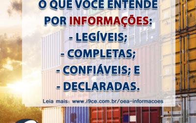Dúvida OEA: Informações Legíveis, Completas, Confiáveis e Declaradas