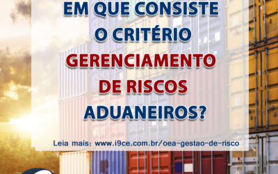 Dúvida OEA: Gerenciamento de riscos aduaneiros
