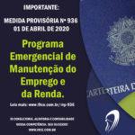 MP Nº 936 de 01 de Abril de 2020 – Programa Emergencial de Manutenção do Emprego