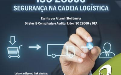 Artigo: ISO 28000 – Segurança é sim um tema importante de nossas vidas