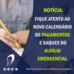 Auxílio Emergencial: Novo Calendário