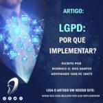 LGPD: Por que implementar?