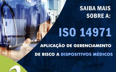 NBR ISO 14971:2019 – Aplicação de gerenciamento de risco a dispositivos médicos
