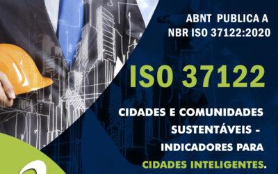 ISO 37122 – Cidades e Comunidades Sustentáveis