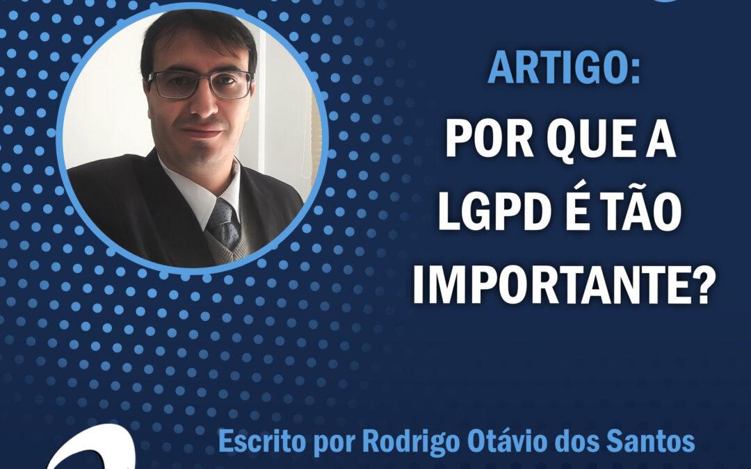 LGPD: Por que é tão importante?