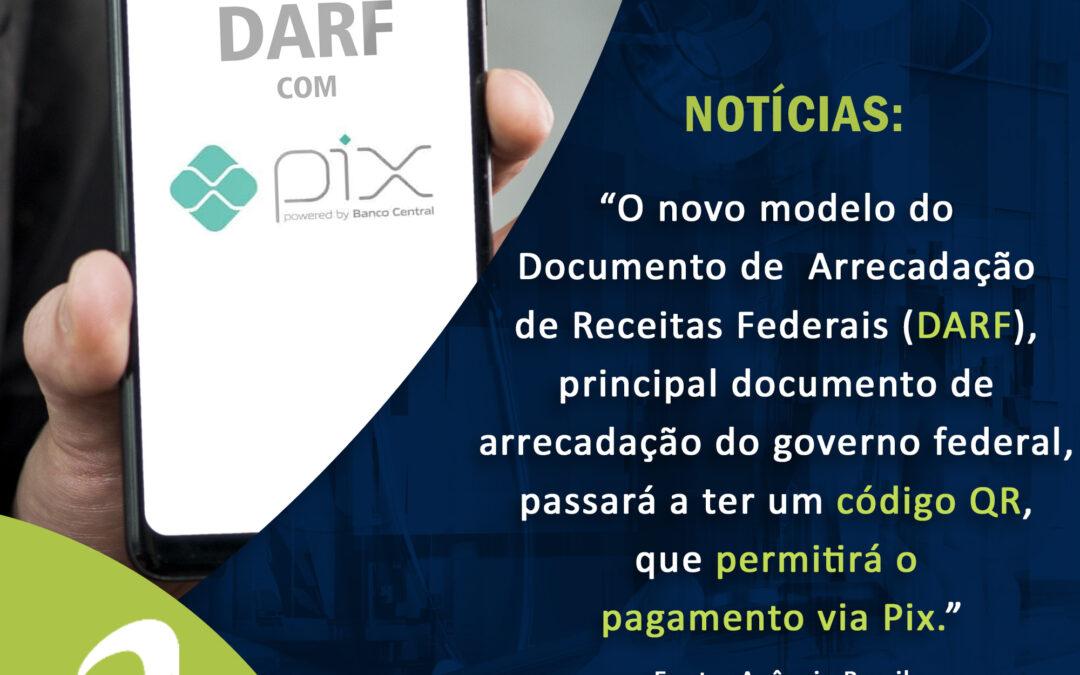 Notícia: Você poderá pagar a DARF com Pix
