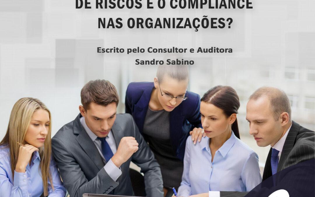 A importância da Governança, Controle de Riscos e Compliance nas organizações