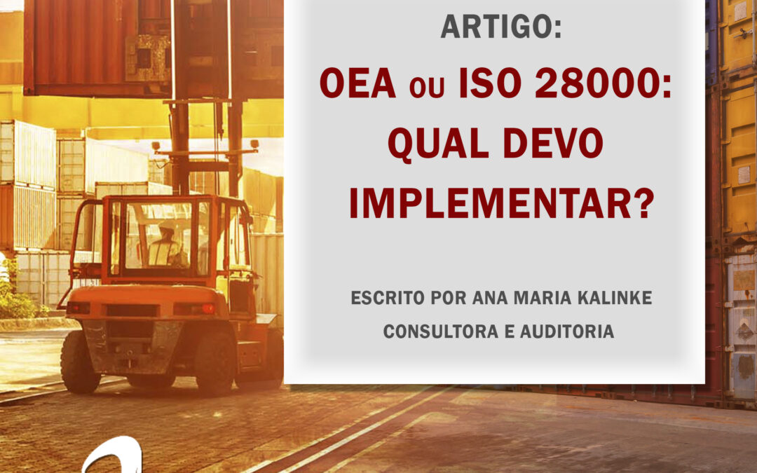 OEA ou ISO 28000: qual devo implementar?