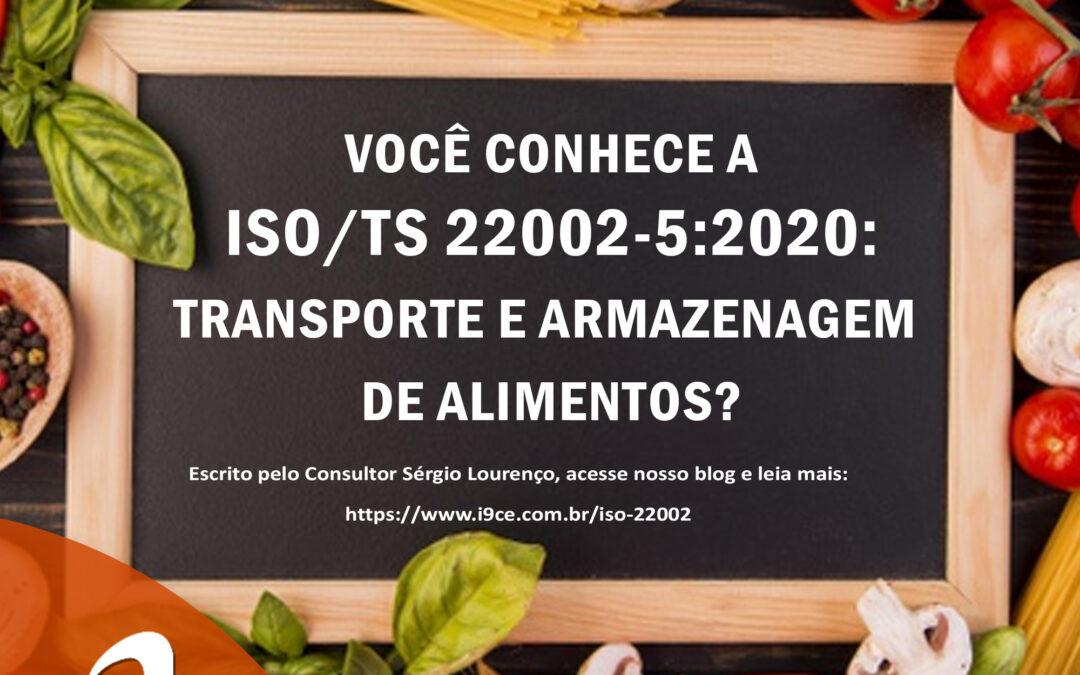 ISO/TS 22002-5:2020: Transporte e Armazenagem de Alimentos