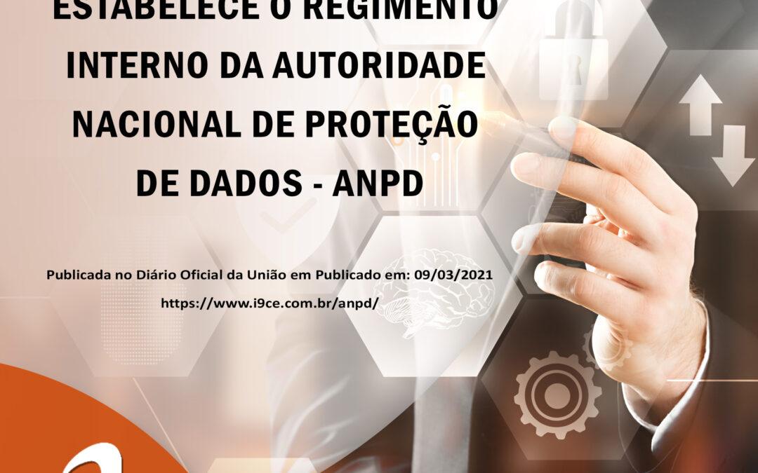 ANPD – Autoridade Nacional de Proteção de Dados